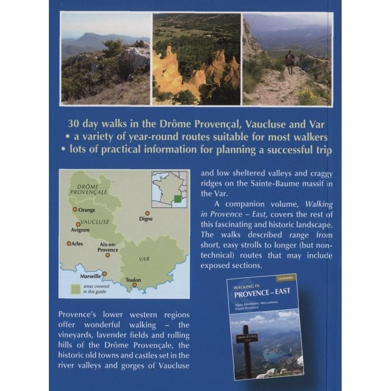 Walking in Provence West: Drome Provencal - Vaucluse - Var