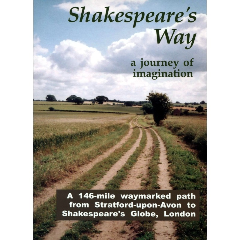 Shakespeares Way: a journey of imagination by Books And Maps