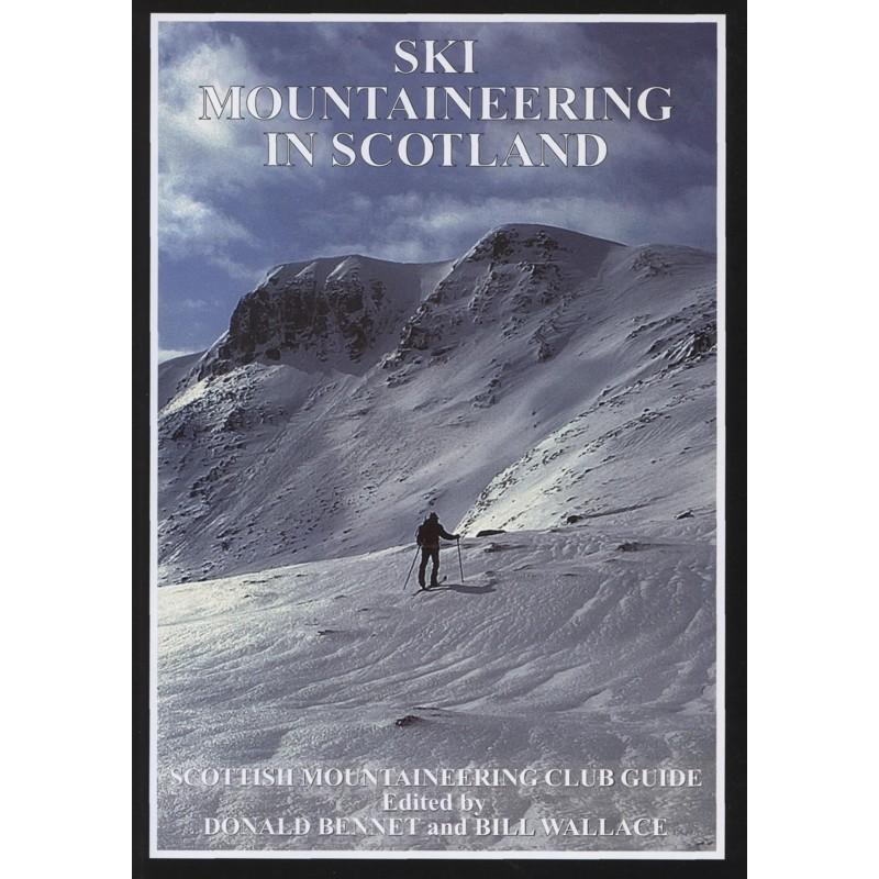 Ski Mountaineering in Scotland by Scottish Mountaineering Trust