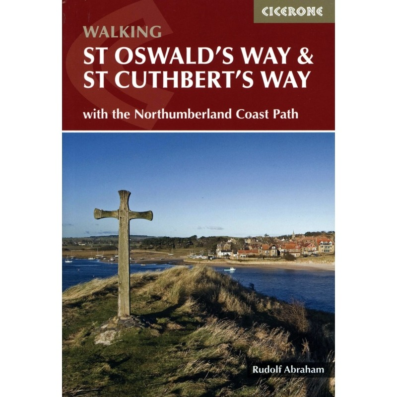 St Oswalds Way & St Cuthberts Way by Cicerone