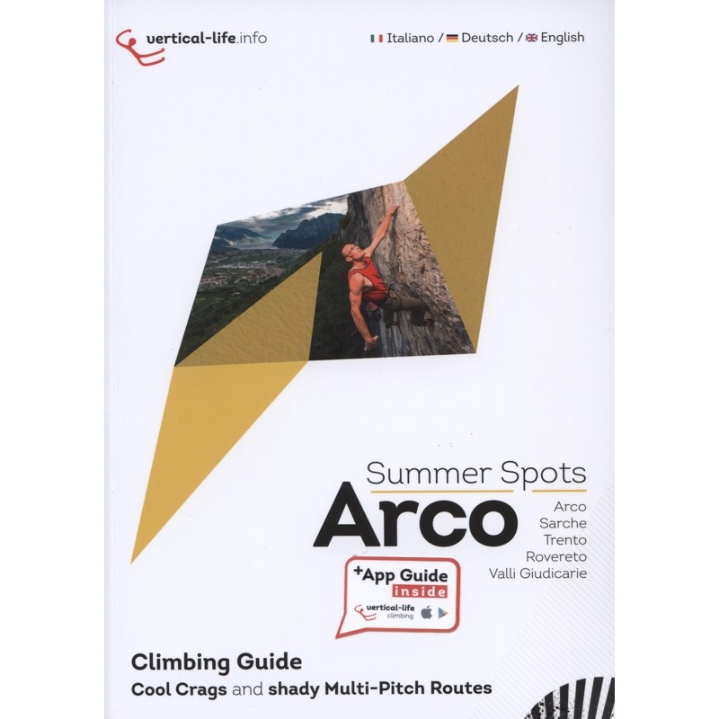 Arco Summer Spots Climbing Guide: Cool Crags and shady Multi-Pitch Routes by Vertical-Life