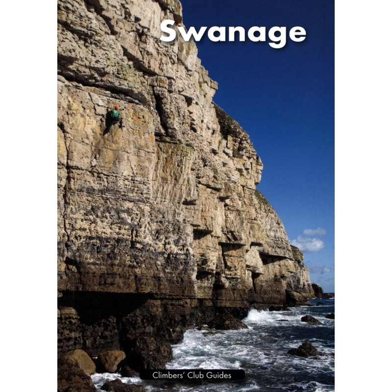 Swanage: Climbers Club Guides to the South West by Climbers Club