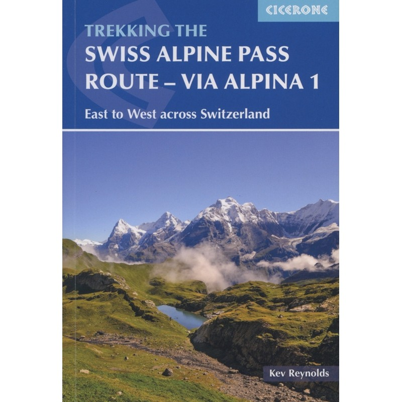 Swiss Alpine Pass Route: Via Alpina 1
