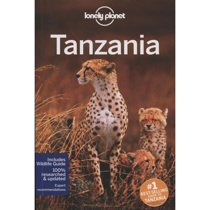 Tanzania: Lonely Planet by Lonely Planet
