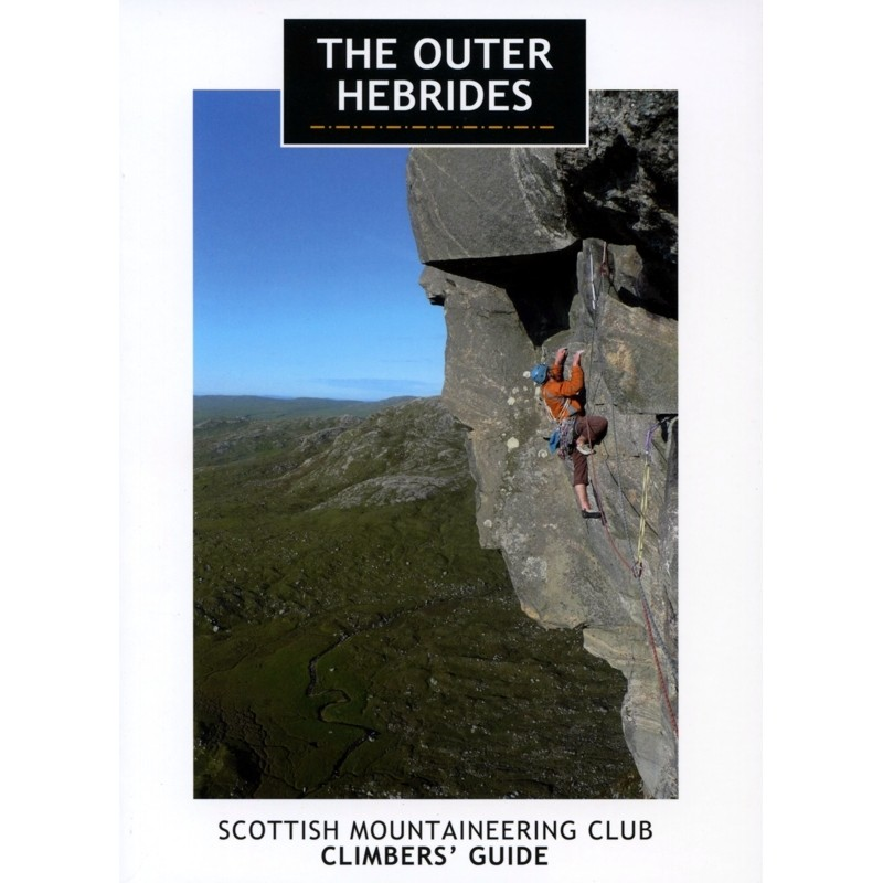 The Outer Hebrides: SMC Climbers' Guide