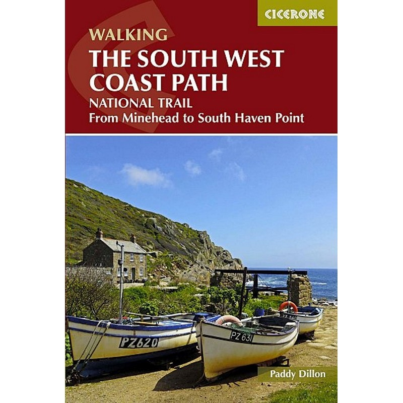 Walking The South West Coast Path: National Trail by Cicerone