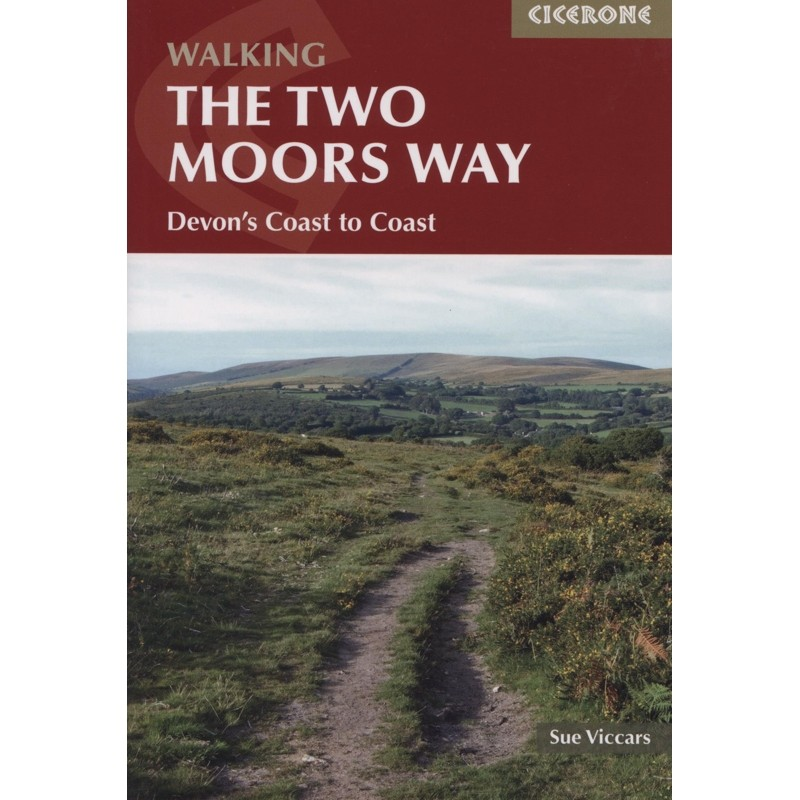 Walking The Two Moors Way: Devons Coast to Coast by Cicerone