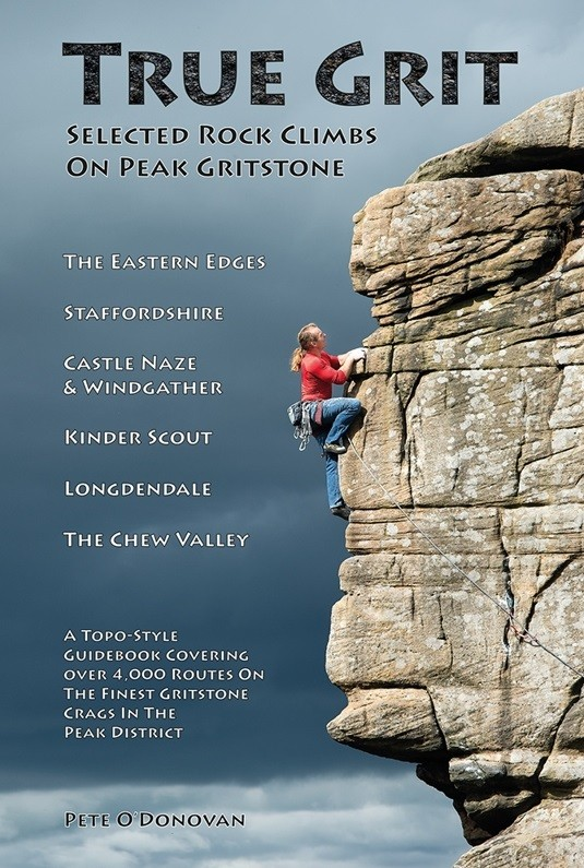 True Grit: Selected Rock Climbs on Peak Gritstone by Pod Climbing