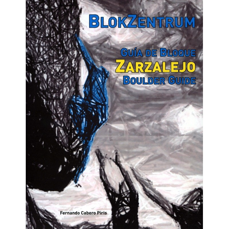 Zarzalejo Boulder Guide by Books And Maps