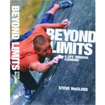 Beyond Limits: A Life Through Climbing by Vertebrate Publishing