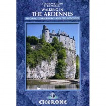 Walking in the Ardennes:  Belgium Luxembourg and The Ardennes by Cicerone