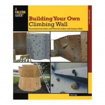 Building Your Own Wall: Illustrated Instructions and Plans for Indoor and Outdoor Walls by Falcon Guides