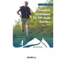 Downhill Techniques for Off-Road Runners by Trailguides