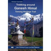 Trekking Around Ganesh Himal: Tamang Heritage Trail by Himalayan Map House