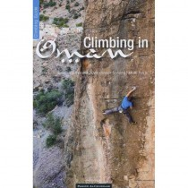 Climbing in Oman: Sport Climbing Via Ferrata Deep Water Soloing Multi Pitch by Panico Alpinverlag