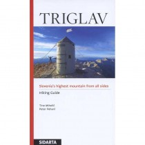 Triglav Hiking Guide: Slovenias highest mountain from all sides  by Sidarta