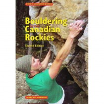 Bouldering in the Canadian Rockies by Rocky Mountain Books