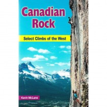 Canadian Rock: Selected Climbs of the West by High Col Press