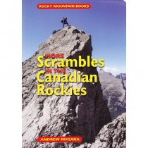 More Scrambles in the Canadian Rockies by Rocky Mountain Books