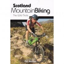Scotland Mountain Biking: The Wild Trails by Vertebrate Publishing