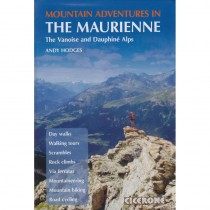 Mountain Adventures: The Maurienne by Cicerone