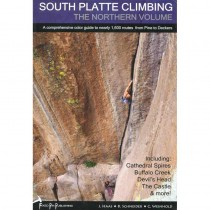 South Platte Climbing: The Northern Volume by Fixed Pin Publishing