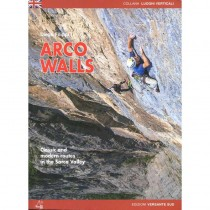 Arco Walls: Classic and modern routes in the Sarca Valley by Versante Sud