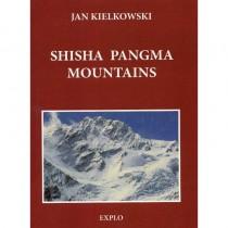 Shisha Pangma Mountains: monograph - guide - chronicle by Explo
