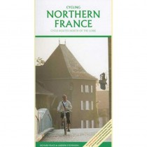 Cycling Northern France: Cycle Routes North of the Loire by Excellent Books