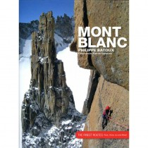 Mont Blanc: The Finest Routes by Vertebrate Publishing