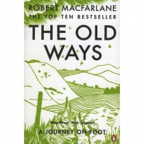 The Old Ways: A Journey on Foot by Penguin Books