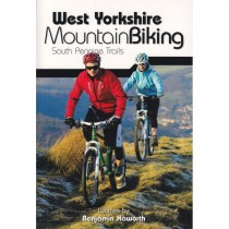 West Yorkshire Mountain Biking: South Pennine Trails by Vertebrate Publishing