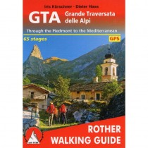 GTA Grande Traversata delle Alpi by Bergverlag Rother