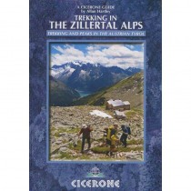 Trekking in the Zillertal Alps: Trekking and Peaks in the Austrian Tyrol by Cicerone