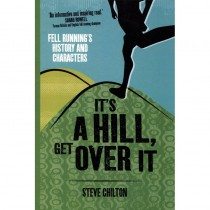 Its A Hill Get Over It: Fell Runnings History and Characters