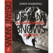 Distant Snows: A Mountaineer''s Odyssey