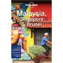 Malaysia, Singapore & Brunei: Lonely Planet