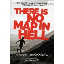 There is No Map in Hell: Steve Birkinshaw