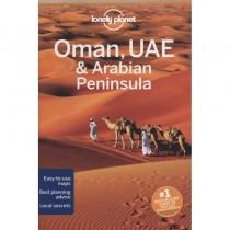 Oman UAE & Arabian Peninsular: Lonely Planet Travel Guide