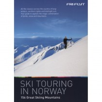 Ski Touring in Norway: 156 Great Skiing Mountains by Fri Flyt