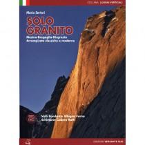 Solo Granito: Classic and Modern Climbing Vol 2  by Versante Sud