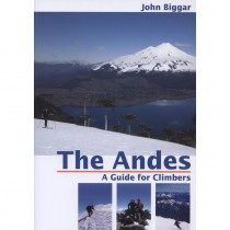 The Andes: A Guide for Climbers by Andes