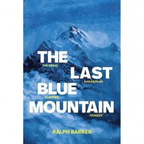 The Last Blue Mountain: Ralph Barker