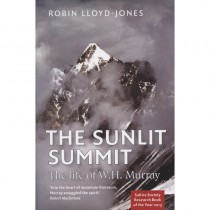 The Sunlit Summit: The Life of WH Murray by Sandstone Press