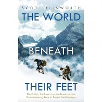 The World Beneath their Feet: Scott Ellsworth