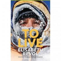 To Live: Elisabeth Revol