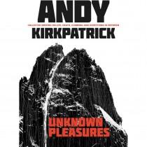 Unknown Pleasures: Andy Kirkpatrick