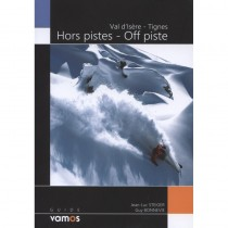 Val d Isere - Tignes Off piste by Editions Vamos