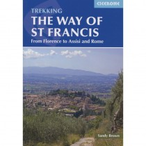 Trekking The Way of St Francis: Via di Francesco: from Florence to Assisi and Rome by Cicerone