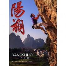 Yangshuo Rock: a China climbing guide